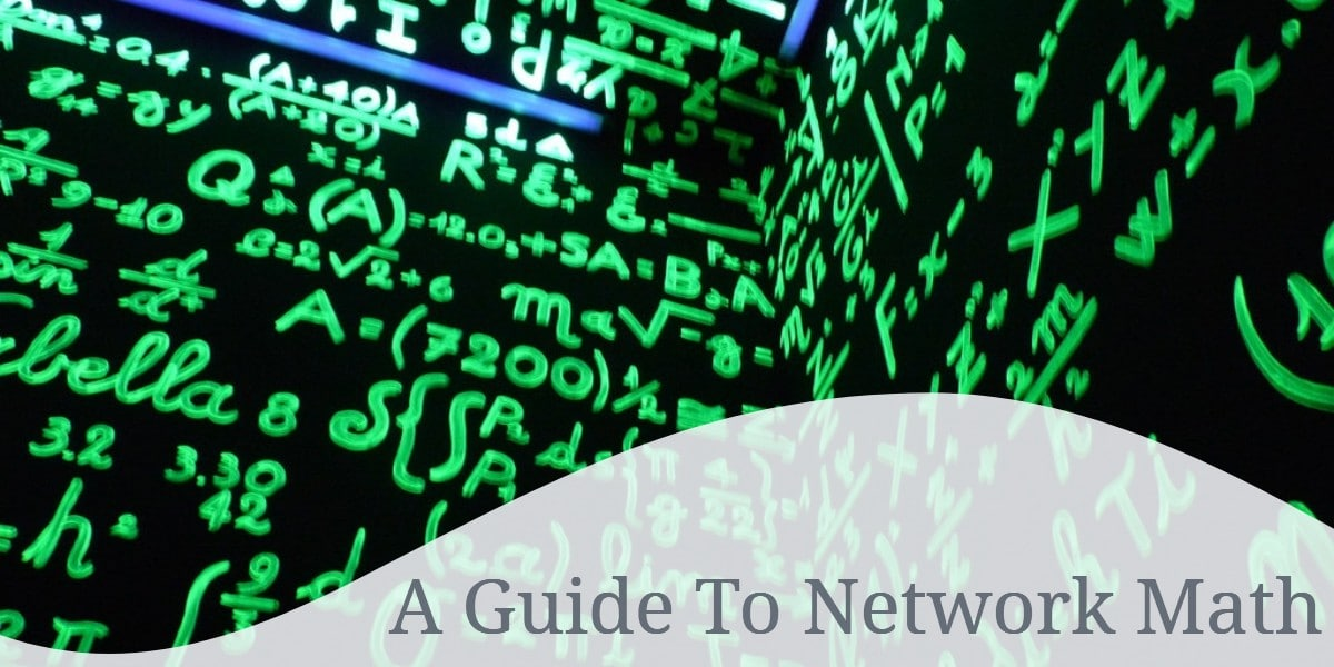 A Guide To Network Math