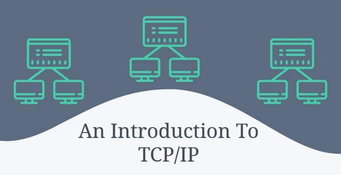 An Introduction To TCP/IP