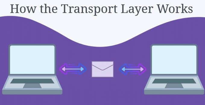 How the Transport Layer Works