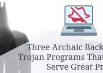 Three Archaic Backdoor Trojan Programs
