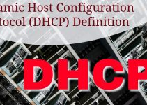 Dynamic Host Configuration Protocol (DHCP) Definition