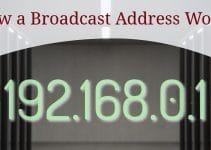 How a Broadcast Address Works