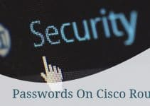 Enable Passwords On Cisco Routers Via Enable Password And Enable Secret
