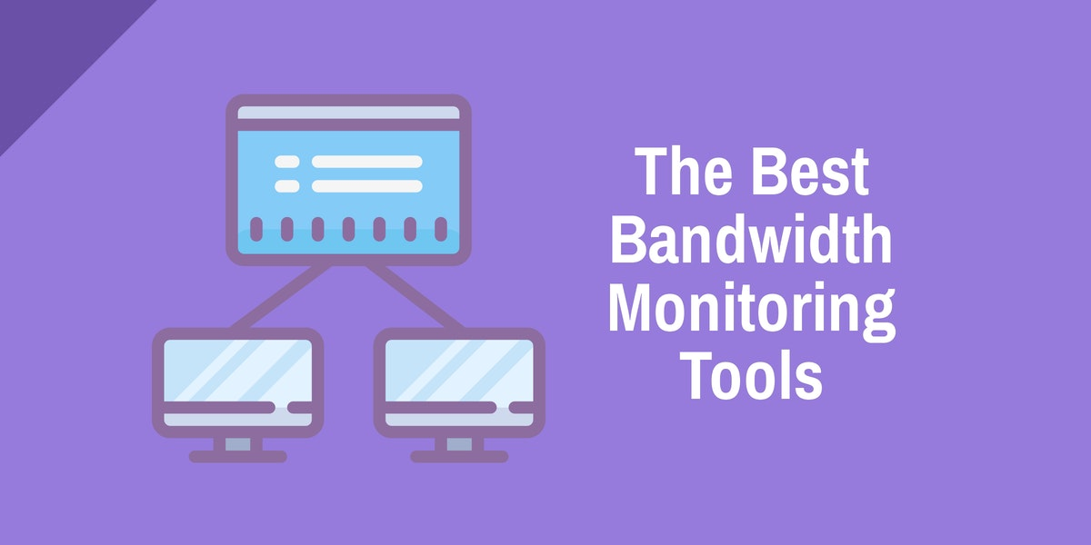 The best bandwidth monitoring tools