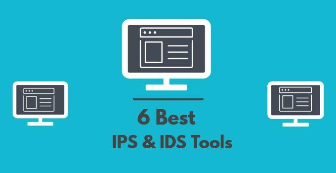 6 Best IPS & IDS Tools