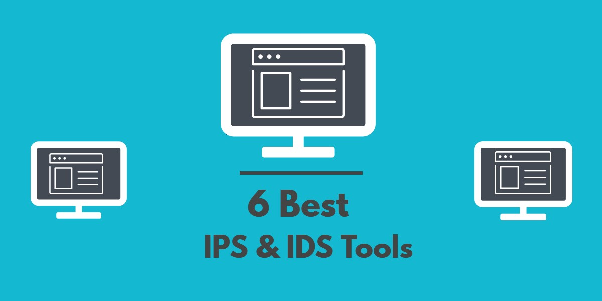 Intrusion Prevention Systems with List of 6 Best Free IPS