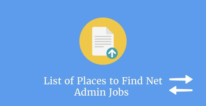 Find Net Admin Jobs