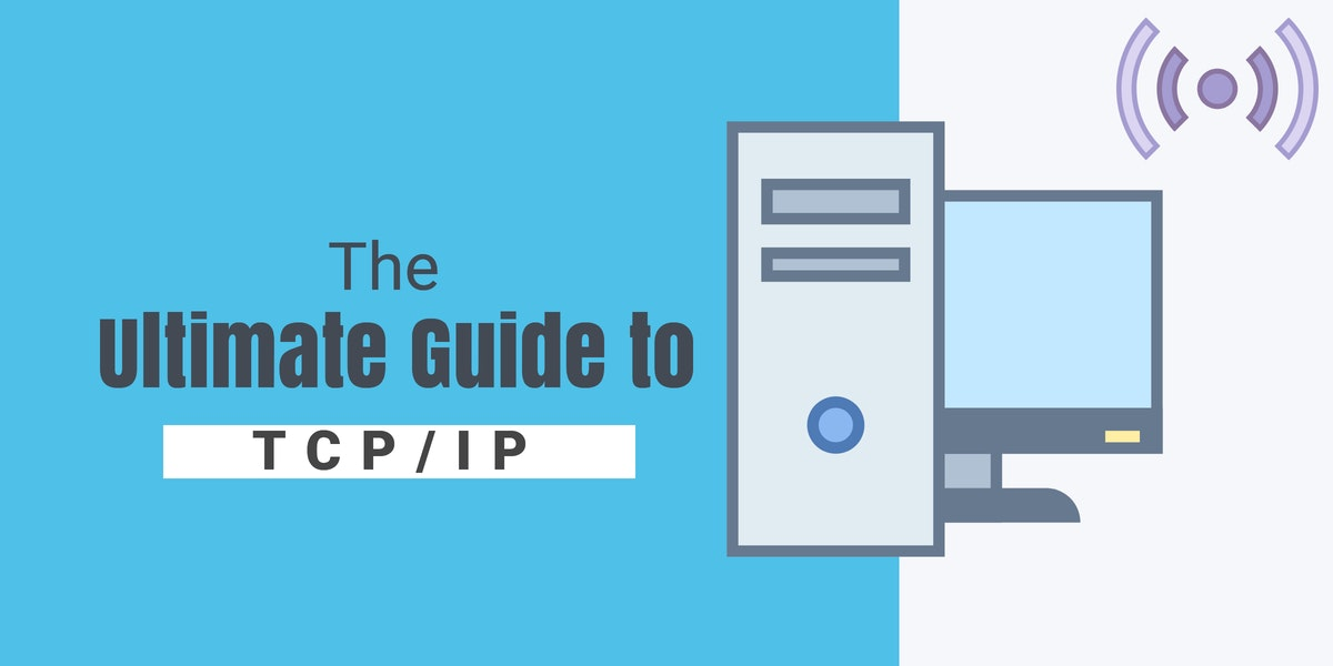 The Ultimate Guide to TCP/IP - ITPRC