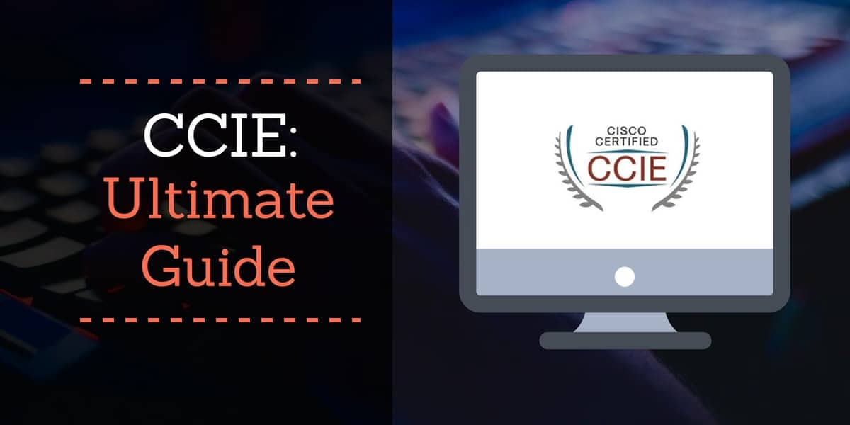 CCIE - The Ultimate Guide (Includes Exam Info and Average