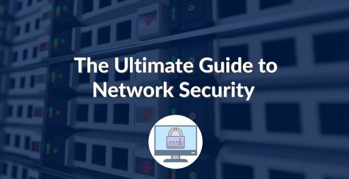 Ultimate Guide to Network Security