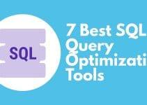 7 Best SQL & Query Optimization Tools