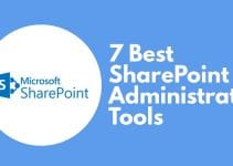 Best SharePoint Administrator Tools