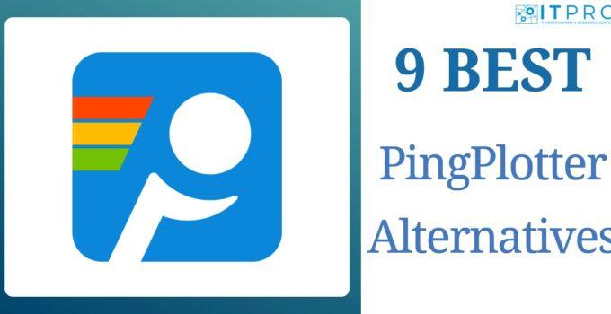 Best PingPlotter Alternatives