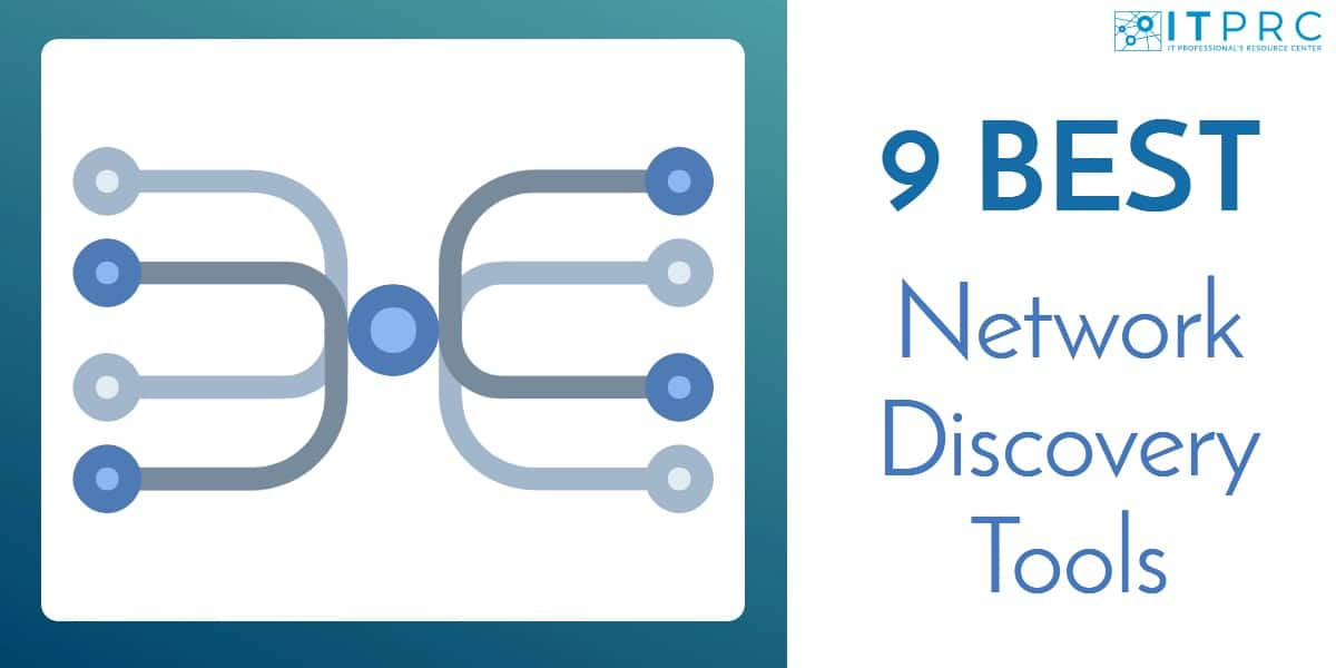 Best Network Discovery Tools