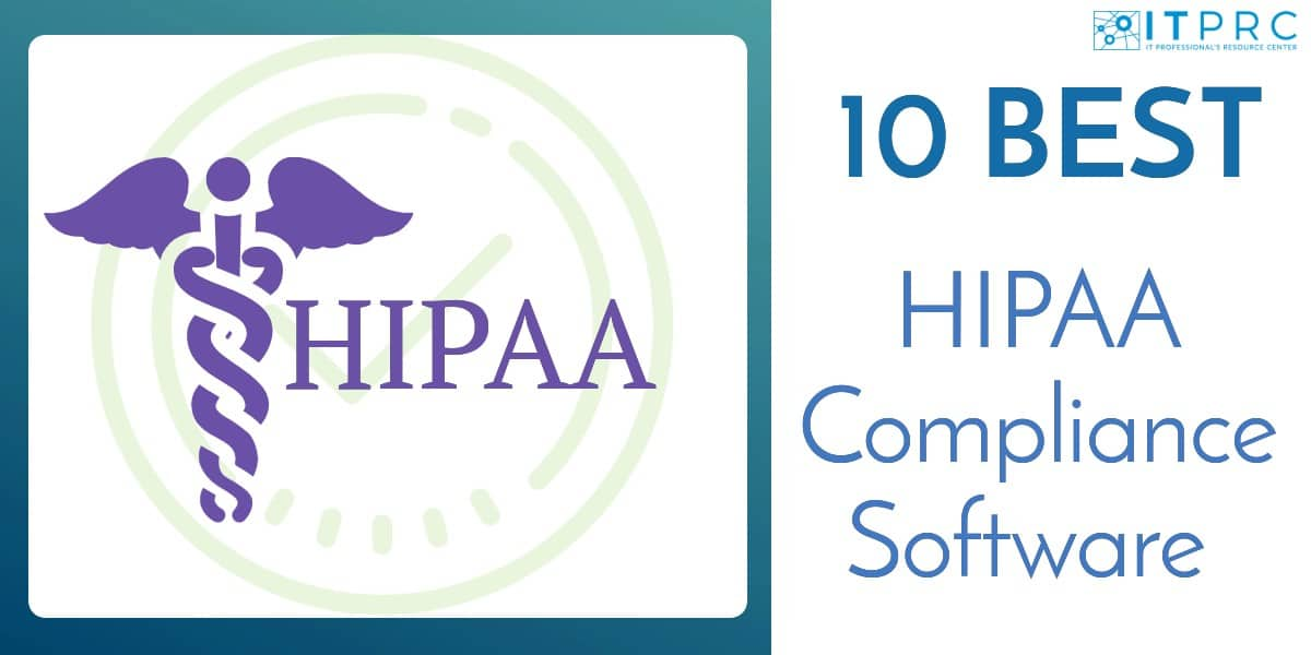 Best HIPAA Compliance Software