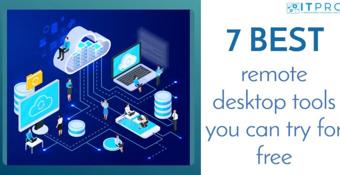 Best remote desktop tools you can try for free