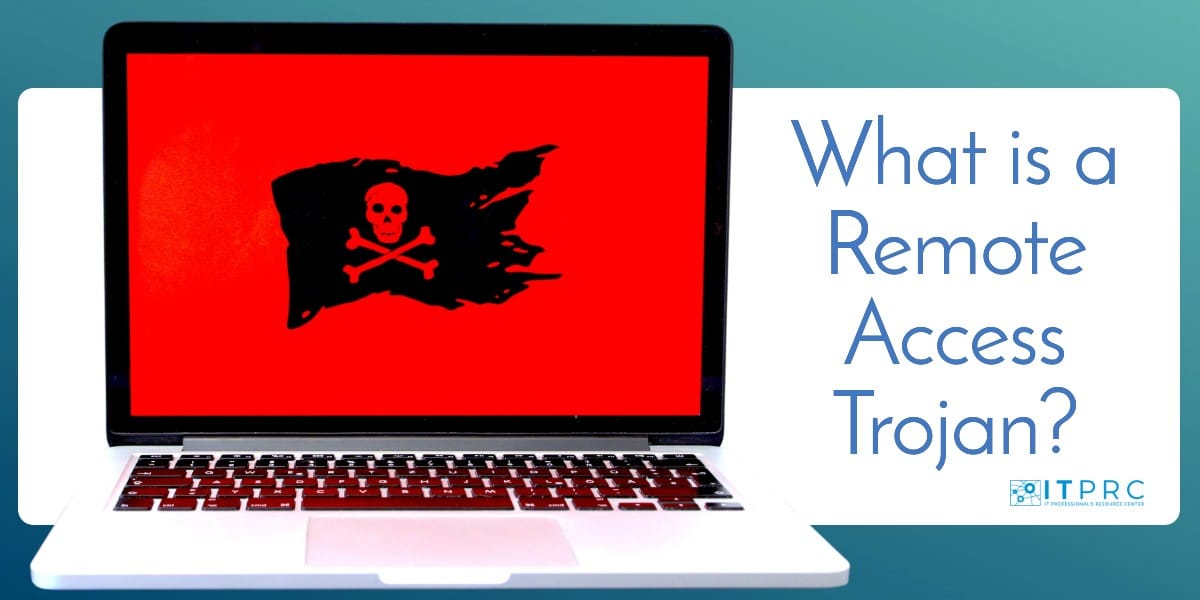 What is a remote access trojan