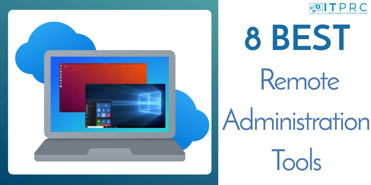 Best Remote Administration Tools