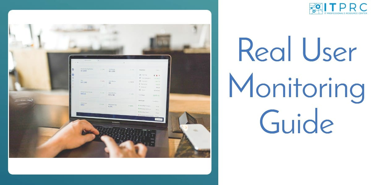 Real User Monitoring Guide