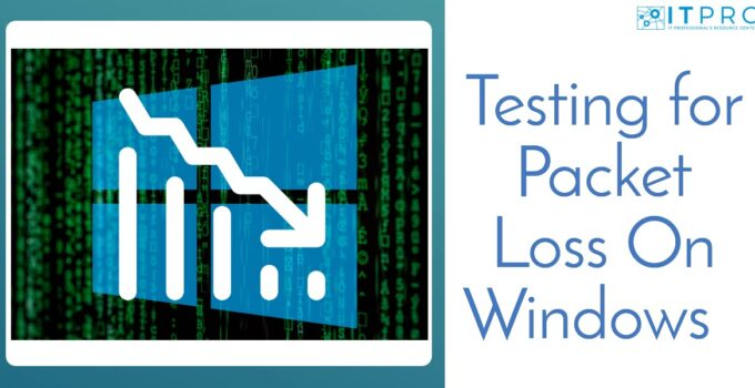 Testing for Packet Loss On Windows