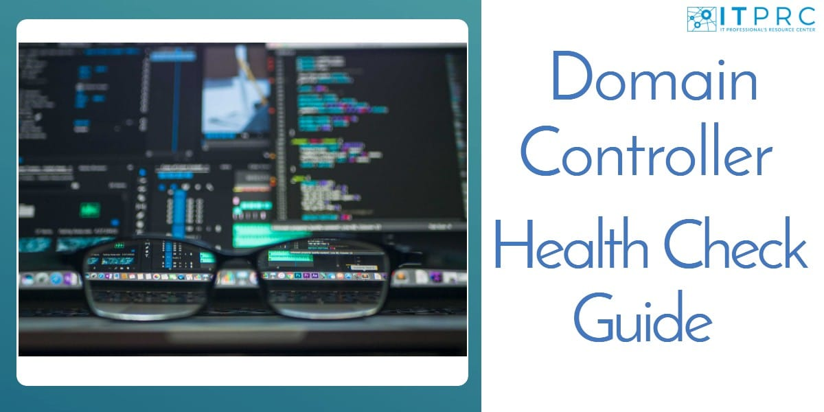 Domain Controller Health Check Guide