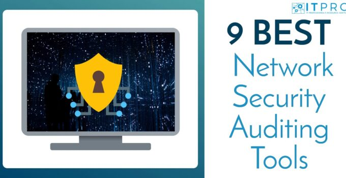 Best Network Security Auditing Tools