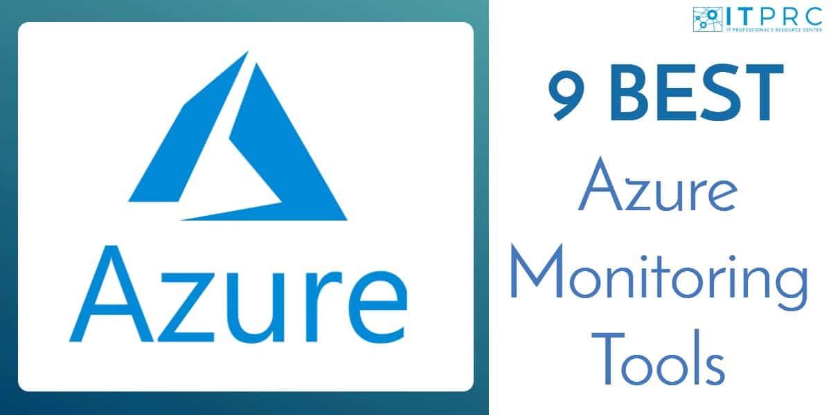 Best Azure Monitoring Tools