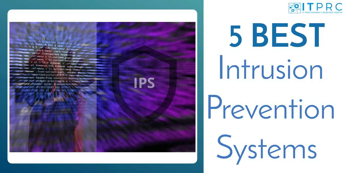 Best Intrusion Prevention Systems IPS