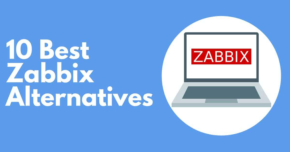 Best Zabbix Alternatives