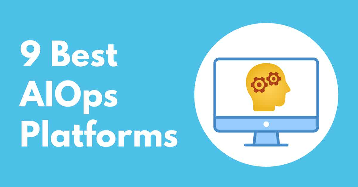 Best AIOps Platforms